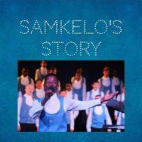 Samkelos Story